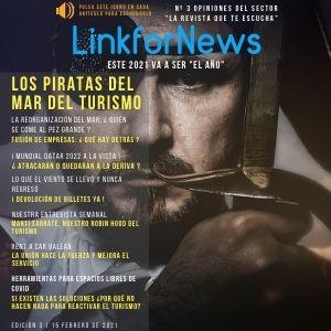LINKFORNEWS, NÚMERO 3. LA REVISTA QUE TE ESCUCHA. LOS PIRATAS DEL MAR DEL TURISMO.
