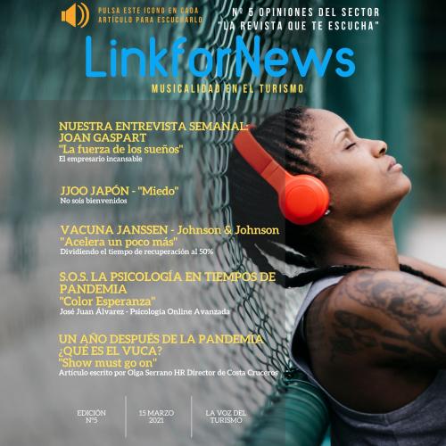 LINKFORNEWS, NÚMERO 5. LA REVISTA QUE TE ESCUCHA. MUSICALIDAD EN EL TURISMO.