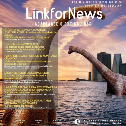 LINKFORNEWS, NÚMERO 8. LA REVISTA QUE TE ESCUCHA. ADAPTARSE O EXTINGUIRSE