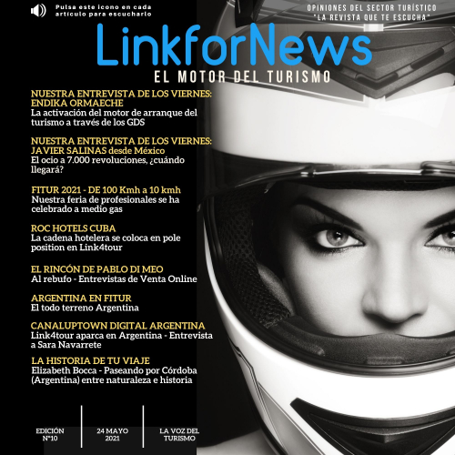 LINKFORNEWS, NÚMERO 10. LA REVISTA QUE TE ESCUCHA. EL MOTOR DEL TURISMO