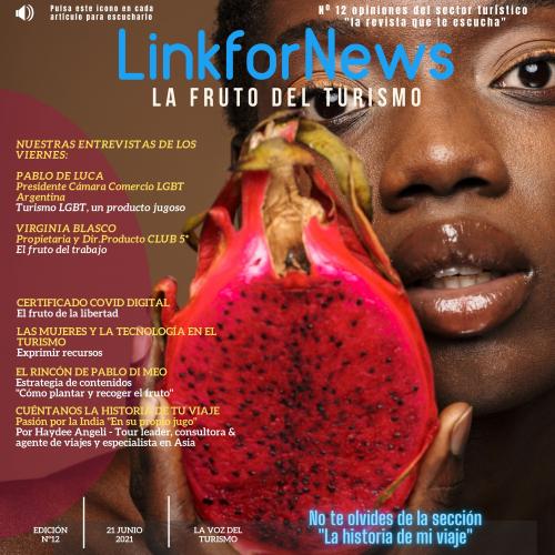 LINKFORNEWS, NÚMERO 12. LA REVISTA QUE TE ESCUCHA. EL FRUTO DEL TURISMO